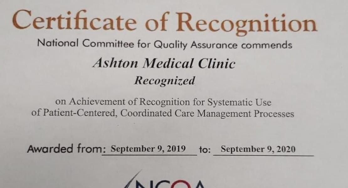 Ashton Medical Clinic has recently been awarded recognition by the National Committee for Quality Assurance (NCQA) in the Patient Centered Medical Home program.